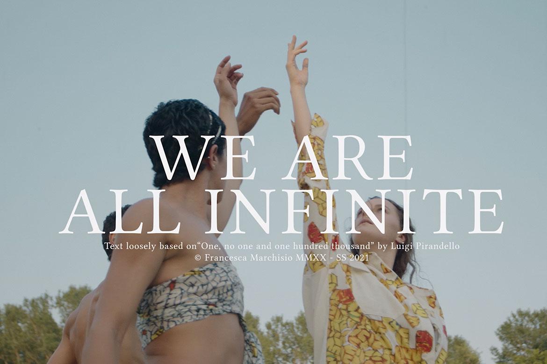 We are all infinite: l'identità multiforme di Francesca Marchisio